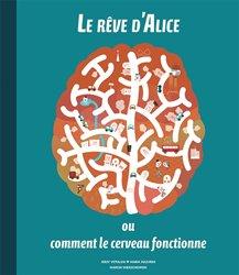 Dernières parutions sur Cerveau - Mémoire, Le rêve d'Alice