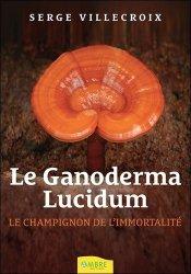 Le Ganoderma Lucidum