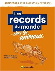 Les records du monde… chez les animaux