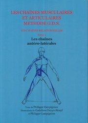 Souvent acheté avec Les chaînes physiologiques Tome 2, le Les chaînes musculaires et articulaires concept GDS  Les chaines relationnelles - Tome 1 Les chaînes antéro-latérales