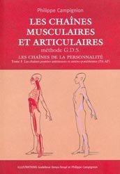 Souvent acheté avec Biomécanique fonctionnelle  Membres-Tête-Tronc, le Les chaînes musculaires et articulaires - Méthode G.D.S Tome 3