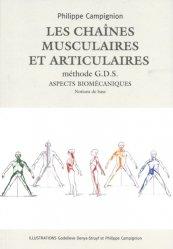 Dernières parutions sur Ostéopathie, Les chaînes musculaires et articulaires Méthode  GDS