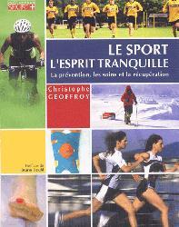 Souvent acheté avec Physiologie du sport et de l'exercice, le Le sport l'esprit tranquille