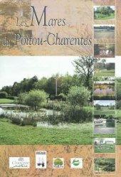 Souvent acheté avec La vie en eau douce, le Les mares du Poitou-Charentes