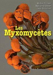 Dernières parutions sur Botanique, Les Myxomycètes