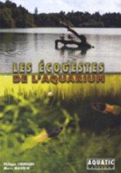 Dernières parutions sur Création et entretien de l'aquarium, Les écogestes de l'aquarium