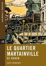 Souvent acheté avec Rouen Abbatiale Saint-Ouen, le Le Quartier Martainville de Rouen