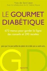 Nouvelle édition Le Gourmet diabétique