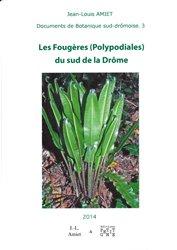 Souvent acheté avec La Flore rare ou menacée de Haute-Savoie, le Les Fougères (Polypodiales) du sud de la Drôme