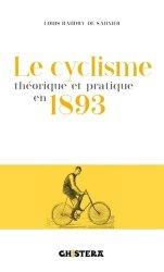 Dernières parutions sur Cyclisme, Le cyclisme théorique et pratique en 1893