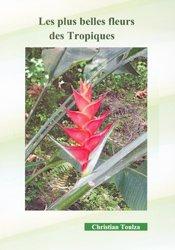 Dernières parutions sur Cactées - Succulentes - Plantes tropicales, Les plus belles fleurs des Tropiques