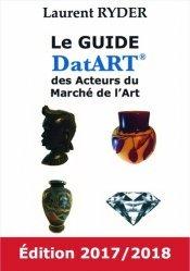 Dernières parutions sur Marché de l'art et argus, Le Guide DatART des Acteurs du Marché de l'Art