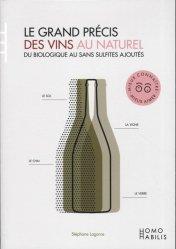 Dernières parutions sur Vins et alcools, Le grand précis des vins au naturel