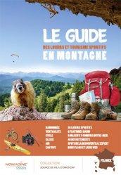 Dernières parutions dans Sports, Le guide des loisirs et tourisme sportifs en montagne