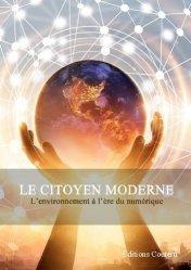 Dernières parutions sur Économie et politiques de l'écologie, Le citoyen moderne
