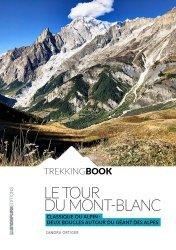 Dernières parutions sur Guides de randonnée, Le tour du Mont-Blanc