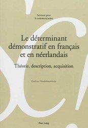 Dernières parutions sur Néerlandais, Le déterminant démonstratif en français et en néerlandais