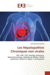 Dernières parutions sur Hépato - Gastroentérologie - Proctologie, Les Hépatopathies Chroniques non virales