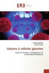Dernières parutions sur Chirurgie - Stomatologie, Lésions à cellules géantes
