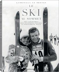Dernières parutions sur A ski - En raquettes, Le ski au sommet