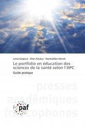 Dernières parutions sur Méthodologie - LCA, Le portfolio en éducation des sciences de la santé selon l'APC