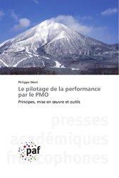 Dernières parutions sur Développement d'applications, Le pilotage de la performance par le PMO