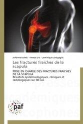 Dernières parutions sur Orthopédie - Traumatologie, Les fractures fraîches de la scapula