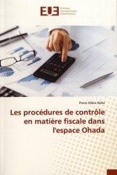 Dernières parutions sur Contentieux fiscaux, Les procédures de contrôle en matière fiscale dans l'espace Ohada