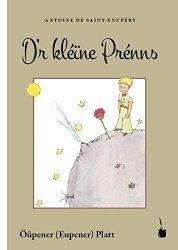 Dernières parutions sur Le Petit Prince dans toutes les langues, Le Petit Prince en Oupener (Eupener) Platt