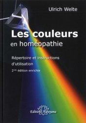Dernières parutions sur Applications thérapeutiques, les couleurs en homeopathie - repertoire et instructions d utilisation - 2nde edition enrichie
