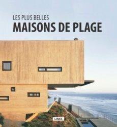 Nouvelle édition Les plus belles maisons de plage