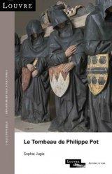 Dernières parutions dans Collection Solo, Le tombeau de Philippe Pot