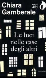 Dernières parutions sur Fiction, Le luci nelle case degli altri