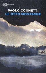 Souvent acheté avec The Nickel Boys : Winner of the Pulitzer Prize for Fiction 2020, le Le Otto Montagne