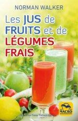 Dernières parutions sur Jus de fruit, Les jus de fruits et de légumes frais