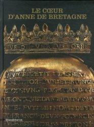 Dernières parutions sur Argenterie,Orfèvrerie et étain, Le coeur d'Anne de Bretagne
