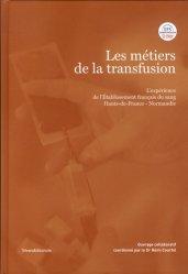 Dernières parutions sur Hématologie, Les métiers de la transfusion