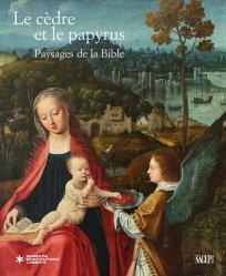 Dernières parutions sur Monographies, Le cèdre et le papyrus