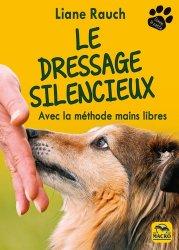 Souvent acheté avec Tout sur la psychologie du chien, le Le dressage silencieux