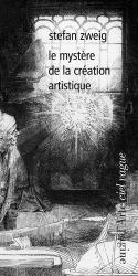 Dernières parutions dans Ciel vague, Le mystère de la création artistique