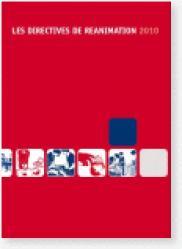 Dernières parutions sur Réanimation, Les Directives de Réanimation 2010