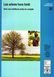 Dernières parutions sur Elagueur - Arboriste grimpeur, Les arbres hors forêt