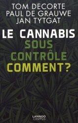Dernières parutions sur Toxicomanie, Le cannabis sous contrôle : comment ?