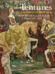 Dernières parutions sur Histoire du mobilier, Les tentures du parlement de Bretagne