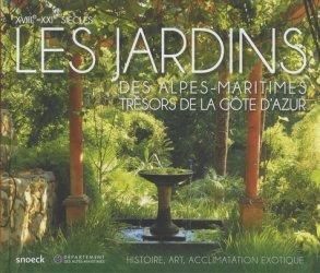 Souvent acheté avec Herbes aromatiques, le Les jardins des Alpes maritimes, trésors de la Côte d'Azur - XVIIIe-XXIe siècles