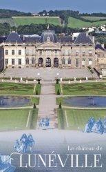 Dernières parutions sur Architecture en France et en région, Le château de Lunéville