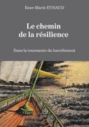 Dernières parutions sur Harcélement, Le chemin de la résilience. Dans la tourmente du harcèlement