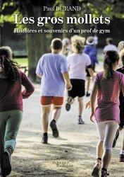 Dernières parutions sur Enseignement du sport, Les gros mollets.