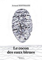 Dernières parutions sur Connaissance de soi, Le cocon des eaux bleues