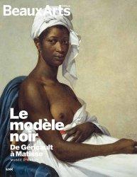Dernières parutions sur Thèmes picturaux et natures mortes, Le modèle noir, de Géricault à Matisse. Musée d'Orsay